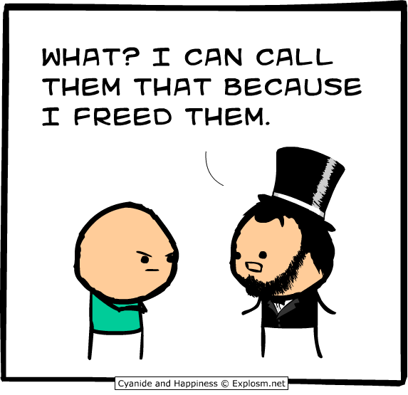 I can call them that because I freed them