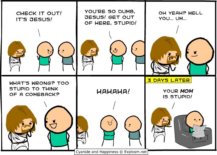 stupid Jesus