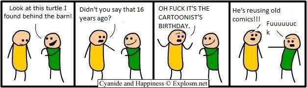 http://files.explosm.net/comics/Rob/birthday.jpg