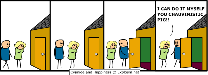 http://files.explosm.net/comics/Rob/chauvinist.png