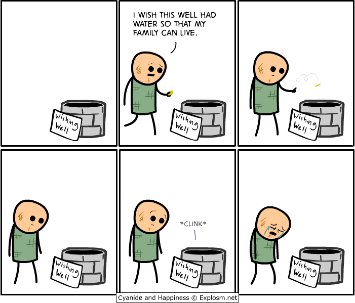 http://files.explosm.net/comics/Rob/wishingwell1.png