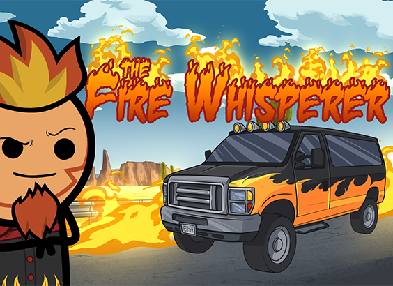 The Fire Whisperer